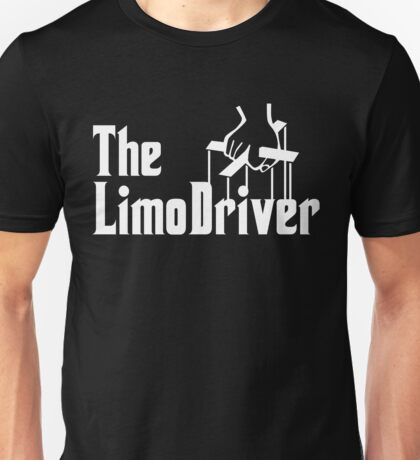 The Limo Driver Unisex T-Shirt