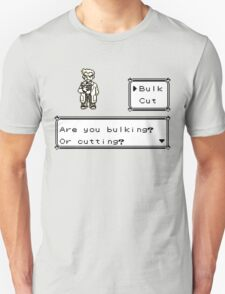 Professor Oak Pokemon. Are you bulking or cutting? Bulk edition Unisex T-Shirt