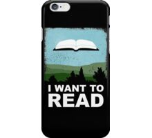 I Want to Read iPhone Case/Skin