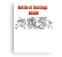 Battle at Hastings Again ANNUAL RE-ENACTMENT OF 1066 Canvas Print