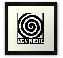 Non Niche Framed Print