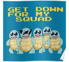 Squirtle Squad Goals Poster