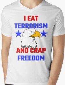 I Eat Terrorism And Crap Freedom Mens V-Neck T-Shirt