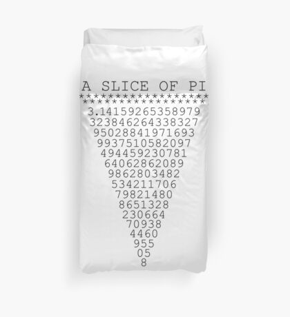 A Slice of Pi Duvet Cover