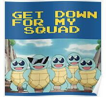 Squirtle Squad Goals (Background) Poster