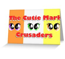 The Cutie Mark Crusaders Greeting Card