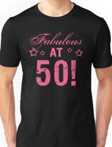 Fabulous 50th Birthday Unisex T-Shirt