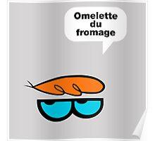 Omelette du fromage Poster