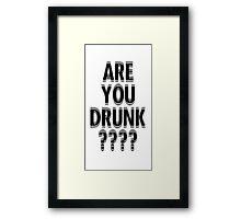 drunk or not drunk Framed Print