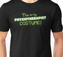 This is my PHYSIOTHERAPIST costume funny Halloween for physio Unisex T-Shirt