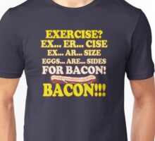 Funny - Eggs Are Sides for BACON! Unisex T-Shirt