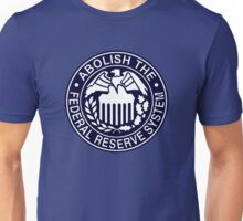 Abolish the Federal Reserve Unisex T-Shirt