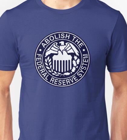 Abolish the Federal Reserve Unisex T-Shirt