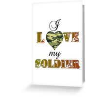 MY SOLDIER Greeting Card