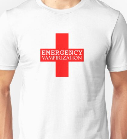 Emergency Vampirization Unisex T-Shirt