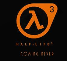 Half Life 3 by Hannah Thayer