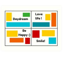 Positive Thinking Collage - Daydream, Love Life, Be Happy, Smile! Art Print