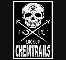 Chemtrails - Toxic Unisex T-Shirt