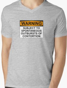 WARNING: SUBJECT TO SPONTANEOUS OUTBURSTS OF CONTORTION Mens V-Neck T-Shirt