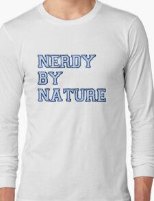Nerdy By Nature (blue) Long Sleeve T-Shirt