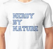 Nerdy By Nature (blue) Unisex T-Shirt