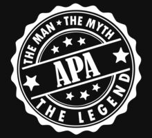 Apa - The Man The Myth The Legend by LegendTLab