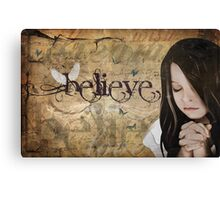 Believe... Canvas Print