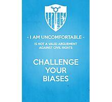 Challenge Your Biases Photographic Print