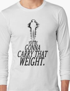 Carry That Weight - Bang [Inverted] Long Sleeve T-Shirt