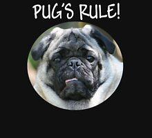 PUG'S RULE! T-Shirt