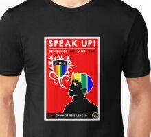 Speak Up! Unisex T-Shirt