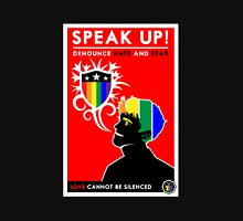 Speak Up! Unisex T-Shirt