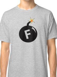 F Bomb  Classic T-Shirt