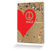 peace of my heart Greeting Card