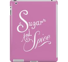 Sugar And Spice - White Font iPad Case/Skin