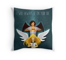 I Will Always Be On Your Side Throw Pillow