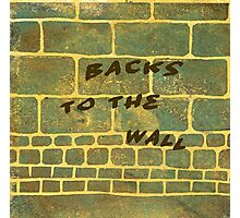 The Wall Series 2 Backs to the Wall - Lino Cut Plus Text Photographic Print