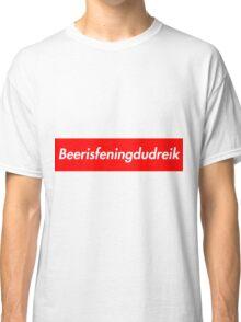 Beerisfeningdudreik Banner Classic T-Shirt