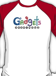 Gadgets Anonymous  T-Shirt