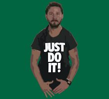 JUST DO IT! Unisex T-Shirt