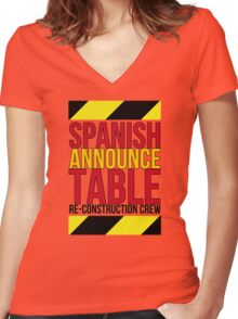 Spanish Announce Table Re-Construction Crew Women's Fitted V-Neck T-Shirt