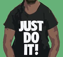 JUST DO IT! by jolszewski