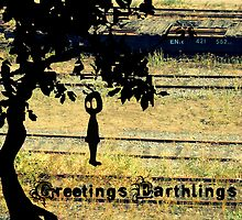 Greetings Earthlings by Sarah-Paige Copeland