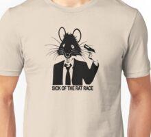 SICK OF THE RAT RACE Unisex T-Shirt