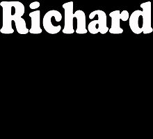 Don't Be A Richard  by rara25