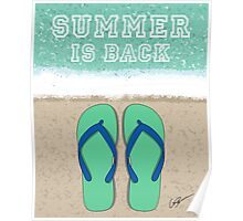 Beach sand/water Summer is BACK! Poster