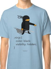 Geek Tee - CSS Jokes - Ninja Classic T-Shirt