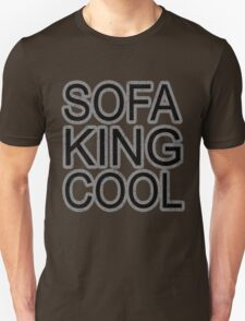 Sofa King Cool funny wordplay college humor party comedy t-shirt for girls an guys T-Shirt