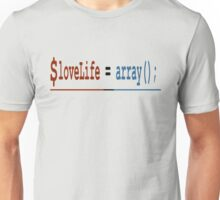Love Life Empty Array Unisex T-Shirt