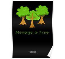 Ménage à Tree Poster